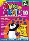Ana Okulu 10 / Anne Çocuk Eğitim Dergisi