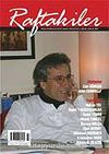 Raftakiler Aylık Kitap Kültür Sanat Dergisi / Yıl:1 / 2007 Aralık / Sayı :2