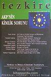 Tezkire AKP'nin Kimlik Sorunu / Sayı:41 Kasım Aralık Ocak 2005