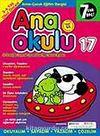 Ana Okulu 17 / Anne Çocuk Eğitim Dergisi