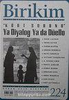 Birikim / Sayı: 224 Yıl: 2007 / Aylık Sosyalist Kültür Dergisi