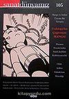 Sanat Dünyamız Üç Aylık Kültür ve Sanat Dergisi Sayı:105 Kış 2007