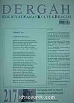 Mart 2008, Sayı 217, Cilt XVIII / Dergah Edebiyat Sanat Kültür Dergisi