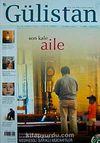 Gülistan/İlim Fikir ve Kültür Dergisi/Yıl:10/Sayı:87 Mart 2008