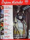 Doğan Kardeş Cilt: 1 Sayı: 2 Mart 2008 / Aylık Çizgi Roman Dergisi