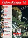 Doğan Kardeş Cilt: 1 Sayı: 3 Nisan 2008 / Aylık Çizgi Roman Dergisi