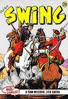 Özel Seri Swing Sayı: 39 Koca Efram / Sineğin Ayakları / Solomon Katliamı / Üç İyi Haydut / Sisler Adası