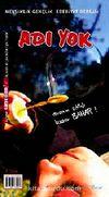 Adı Yok / Mevsimlik Gençlik Edebiyat Dergisi