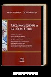 Türk Bankacılık Sektörü ve Mali Yükümlülükleri