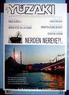 Yüzakı Aylık Edebiyat, Kültür, Sanat, Tarhi ve Toplum Dergisi / Sayı:39 Yıl:Mayıs 2008