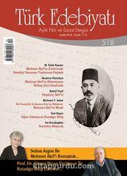 Türk Edebiyatı Aylık Fikir ve Sanat Dergisi Aralık 2016 Sayı 518