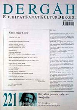 Dergah Edebiyat Sanat Kültür Dergisi Temmuz 2008 Sayı:221