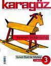 Karagöz Şiir ve Temaşa Dergisi Haziran-Temmuz Ağustos Sayı:3