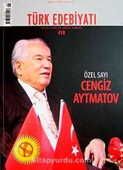 Sayı: 418 / Ağustos 2008 / Türk Edebiyatı / Aylık Fikir ve Sanat Dergisi
