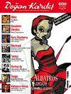 Doğan Kardeş Cilt: 1 Sayı: 7 Ağustos 2008 / Aylık Çizgi Roman Dergisi