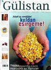 Gülistan/İlim Fikir ve Kültür Dergisi/Yıl:10/Sayı:93 Eylül 2008