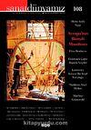 Sanat Dünyamız Üç Aylık Kültür ve Sanat Dergisi Sayı:108 Güz 2008