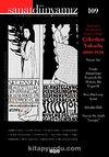 Sanat Dünyamız Üç Aylık Kültür ve Sanat Dergisi Sayı:109 Kış 2008