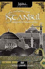 İstanbul...Medeniyetlerin Buluşma Noktası