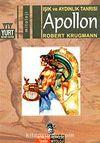Apollon & Işık ve Aydınlık Tanrısı