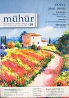 Mühür İki Aylık Şiir ve Edebiyat Dergisi Yıl:8 Sayı:39 Mart-Nisan 2012