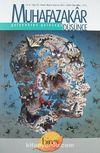 Muhafazakar Düşünce / Yıl:8 Sayı:32 Nisan-Mayıs-Haziran 2012