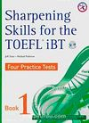 Sharpening Skills for the TOEFL iBT 1 Four Practice Tests +4 CDs