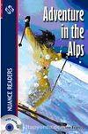 Adventure in the Alps + CD  (Nuance Readers Level-1)