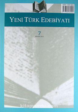 Yeni Türk Edebiyatı Hakemli Altı Aylık İnceleme Dergisi Sayı:7 Nisan 2013