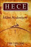 Sayı:198-199-200 Haziran-Temmuz-Ağustos 2013 Hece Aylık Edebiyat Dergisi İslam Medeniyeti Özel Sayısı