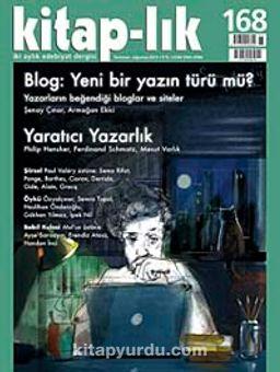 Kitap-lık Sayı:168 Temmuz-Ağustos 2013 Blog:Yeni Bir Yazın Türü mü? - Yaratıcı Yazarlık