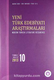 Yeni Türk Edebiyatı Araştırmaları 6 Aylık Dergi Sayı:10 Yıl:Temmuz - Aralık 2013