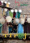 Tiroj / İki Aylık Kültür Sanat Edebiyat Dergisi Sayı: 67 Mart-Nisan 2014