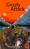 Grizzly Attack (Teen Readers Level-3)