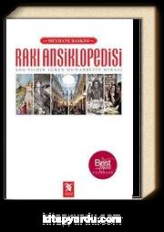 Rakı Ansiklopedisi (Meyhane Baskısı)