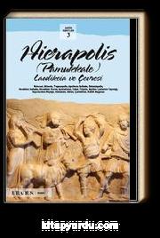 Hierapolis (Pamukkale) Laodikeia ve Çevresi