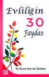 Evliliğin 30 Faydası