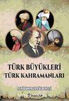 Türk Büyükleri Türk Kahramanları