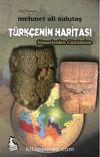 Türkçenin Haritası - Sümerlerden Günümüze