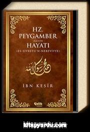 Hz. Peygamber (s.a.v.)'in Hayatı (ciltli)
