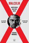 Malcolm X - Arayışlarla Dolu Bir Hayat