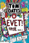 Tom Gates Evet! Hayır. (Belki...)
