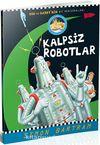 Kalpsiz Robotlar (Bob ile Baryy'nin Ay Maceraları)