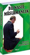 Bu Nasıl Müslümanlık