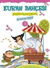 Kur'an Bahçesi 3 & Çocuklara Konulu ve Resimli Bir Ayet Bir Hikaye