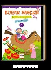 Kur'an Bahçesi 5 & Çocuklara Konulu ve Resimli Bir Ayet Bir Hikaye
