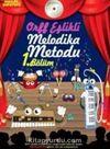 Müzik Serüveni Orff Eşlikli Melodika Metodu 1.Bölüm