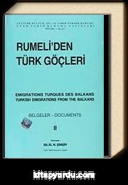 Rumeli'den Türk Göçleri Cilt:II
