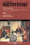 Üç Novella & Ev Sahibesi - Amcanın Rüyası - Ebedi Koca