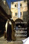 A History Of Modern Palestine & One Land, Two Peoples